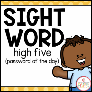 Welcome your students with high fives and sight words!